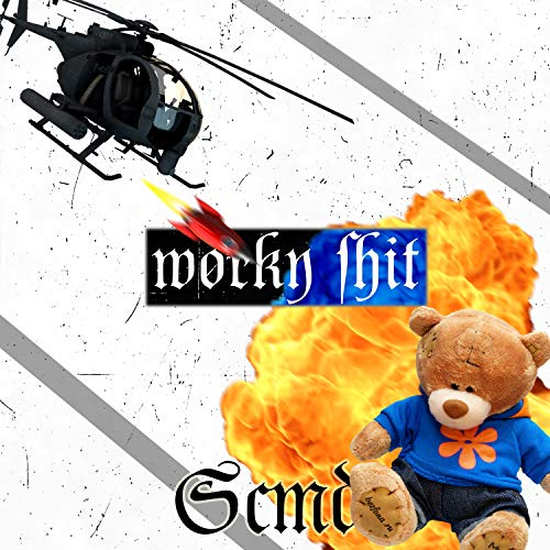 Worky Shit [Explicit]