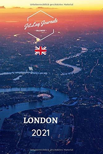 London Kalender 2021: Wochenkalender Bilder • London Geschenk • Wochenplaner 2021 • London Sehnsuchtskalender • Städtekalender 2021 (Taschenkalender Europa, Band 3)