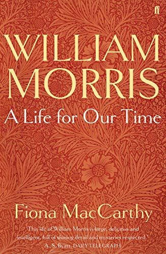 William Morris: A Life for Our Time