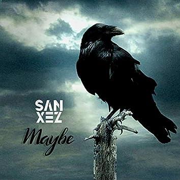 Maybe (Sanxez)