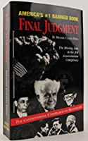 Final Judgement: The Missing Link in the JFK Assassination Conspiracy 0935036539 Book Cover