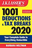 J.K. Lasser s 1001 Deductions and Tax Breaks 2020: Your Complete Guide to Everything Deductible