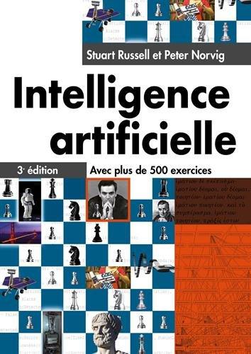 Intelligence artificielle 3e édition : Avec plus de...