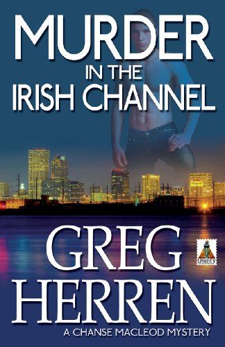Image of Murder in the Irish Channel (Chanse MacLeod Mysteries Book 6)