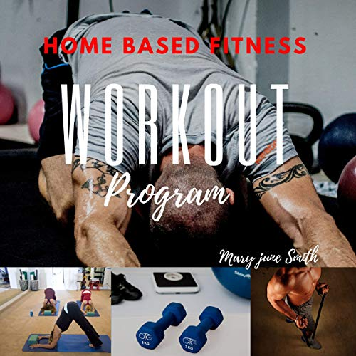 Home Based Fitness Workout Program: Home Workout for Beginners