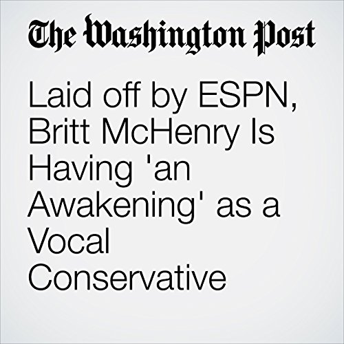 Laid off by ESPN, Britt McHenry Is Having 'an Awakening' as a Vocal Conservative copertina