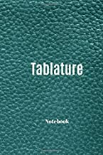 Tablature Notebook: 6 Blank Chord Diagrams and 7 line Staves | 108 pages, 6x9 inches