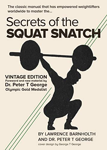 Secrets of the Squat Snatch