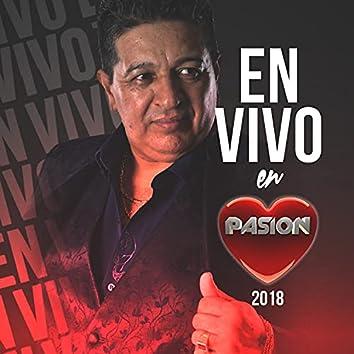 En Vivo en Pasión 2018 (En Vivo)