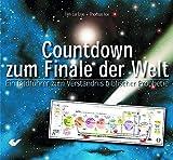Countdown zum Finale der Welt: Ein Bildführer zum Verständnis biblischer Prophetie