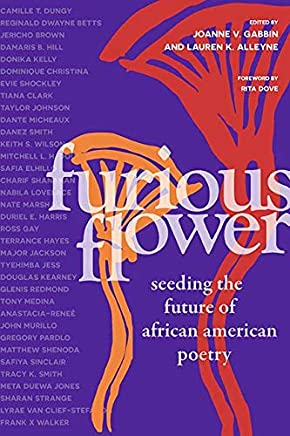 Furious Flower: Seeding the Future of African American Poetry