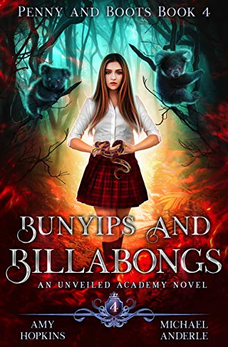 Bunyips and Billabongs: An Unveiled Academy Novel (Penny and Boots Book 4)