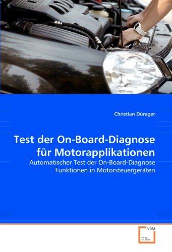 Test der On-Board-Diagnose für Motorapplikationen: Automatischer Test der On-Board-Diagnose Funktionen in Motorsteuergeräten