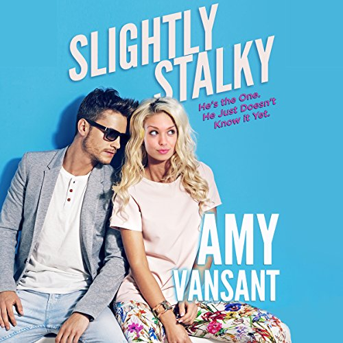 Slightly Stalky: A Romantic Comedy Walks into a Bar... audiobook cover art