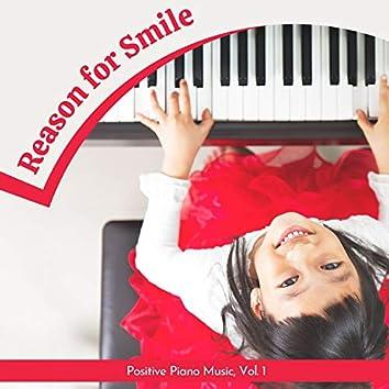 Reason For Smile - Positive Piano Music, Vol. 1