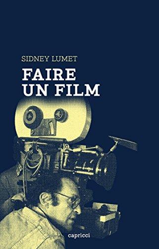 Faire un film (French Edition)