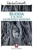 Budda e il suo glorioso mondo (Piccolo karma)