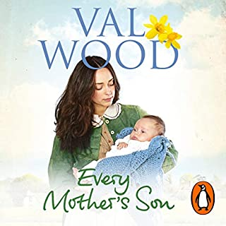 Every Mother's Son                   By:                                                                                                                                 Val Wood                               Narrated by:                                                                                                                                 Anne Dover                      Length: 12 hrs and 15 mins     3 ratings     Overall 4.0