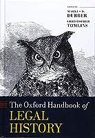 The Oxford Handbook of Legal History (Oxford Handbooks)