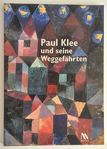 Paul Klee und seine Weggefährten