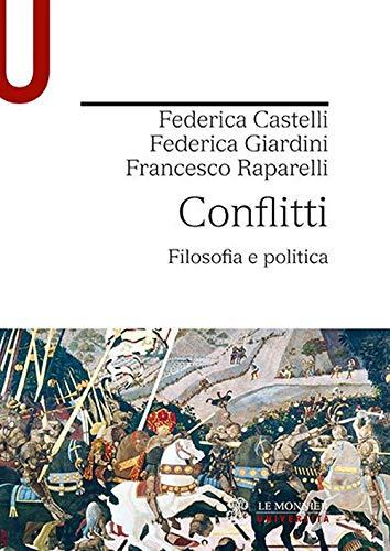 Conflitti. Filosofia e politica