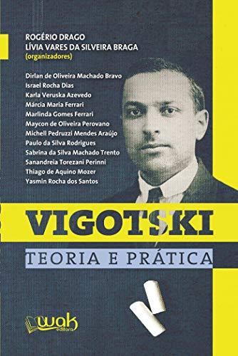 Vigotski: Teoria prática