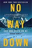 Image of No Way Down: Life and Death on K2