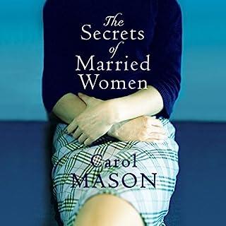 The Secrets of Married Women                   Auteur(s):                                                                                                                                 Carol Mason                               Narrateur(s):                                                                                                                                 Sarah Coomes                      Durée: 9 h et 30 min     Pas de évaluations     Au global 0,0