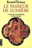 Le passeur de lumière - Nivard De Chassepierre, Maître verrier