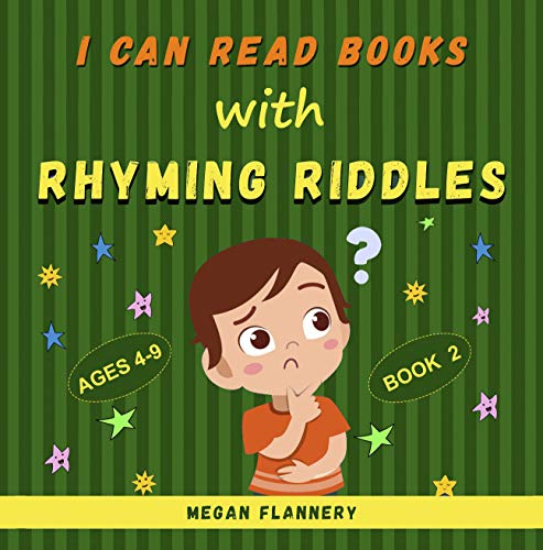 I Can Read Books with Rhyming Riddles: Rhyming Book for Kids Ages 4-9. Beginning Reading Books Level 2 (I Can Read Books My First & I Like Riddles 1) (English Edition)