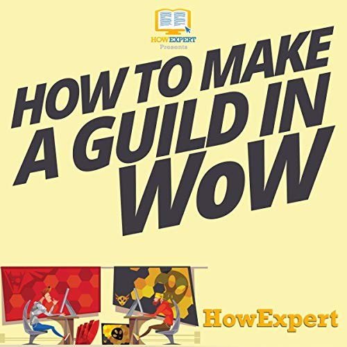 How to Make a Guild in WoW audiobook cover art