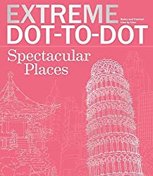 Image: Extreme Dot-to-Dot Spectacular Places: Relax and Unwind, One Splash of Color at a Time | Paperback – Illustrated: 96 pages | by Beverly Lawson (Author). Publisher: B.E.S. (March 1 2016)