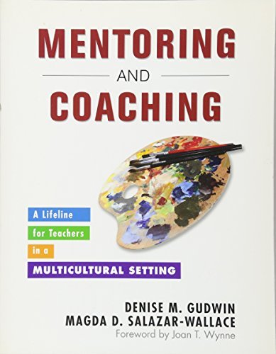 Mentoring and Coaching: A Lifeline for Teachers in a Multicultural Setting