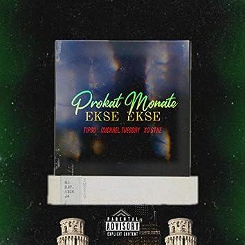 EKSE EKSE (feat. Michael Tuesday, Tipsii & XO Sthe)