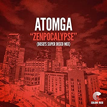Zenpocalypse (Bosq's Super Disco Mix)