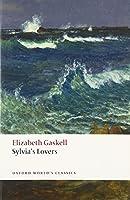 Sylvia's Lovers (Oxford World's Classics)