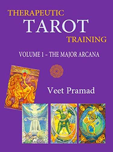 THERAPEUTIC TAROT TRAINING - Volume 1 -MAJOR ARCANA (English Edition)
