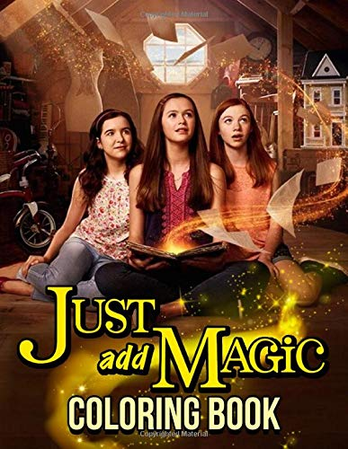 Just Add Magic Coloring Book: Jumbo Just Add Magic Movie Coloring Books For Fun And Relaxation