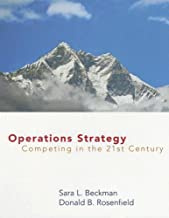 Operations Strategy: Competing in the 21st Century (Operations Series)