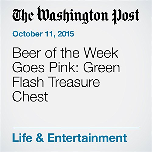 Beer of the Week Goes Pink: Green Flash Treasure Chest cover art