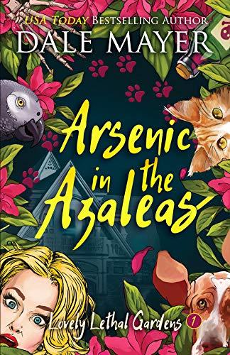 Arsenic in the Azaleas (Lovely Lethal Gardens Book 1)