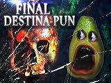 Final Destina-Pun (Final Destination Spoof)