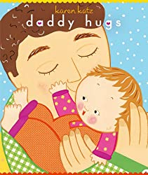 Daddy Hugs from Amazon.com - Best Baby Books for the First Year