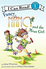 Fancy Nancy and the Mean Girl (I Can Read Level 1) Kindle Edition