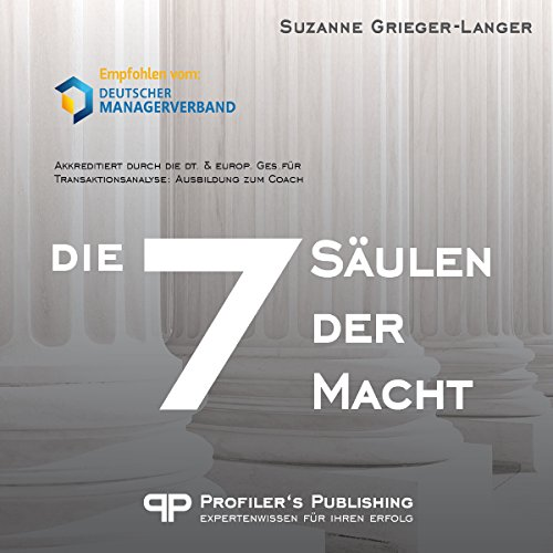 Die 7 Säulen der Macht                   Written by:                                                                                                                                 Suzanne Grieger-Langer                               Narrated by:                                                                                                                                 Suzanne Grieger-Langer                      Length: 10 hrs and 41 mins     Not rated yet     Overall 0.0