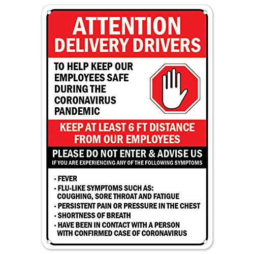 COVID-19 Notice Sign - Attention Delivery Drivers Please Do Not Enter | Plastic Sign | Protect Your Business, Municipality, Home & Colleagues | Made in The USA