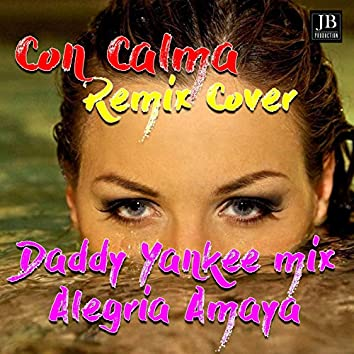 Con calma (Daddy Yankee Cover Mix)