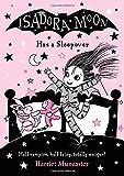 Isadora Moon Has a Sleepover...