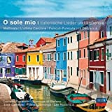 O sole mio-Italienische Lieder&Lebensart (Classical Choice) - Carreras