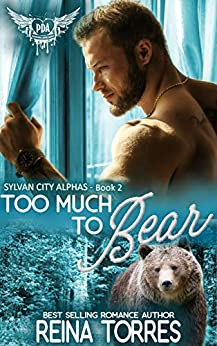 Too Much Too Bear: Paranormal Dating Agency by [Reina Torres]